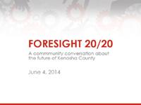 Foresight 20/20 June 4, 2014 Presentation